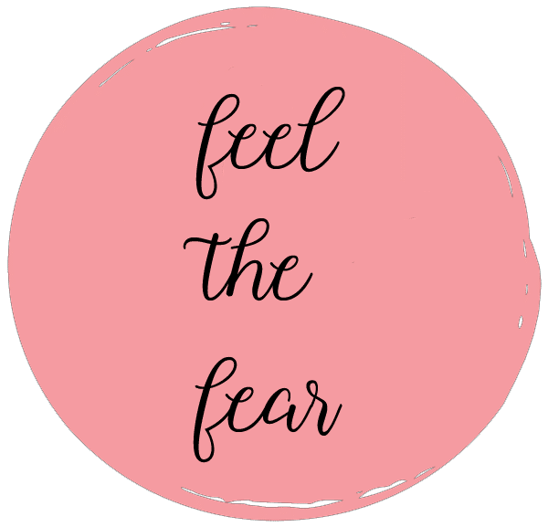 Mantra of the Month - Feel The Fear